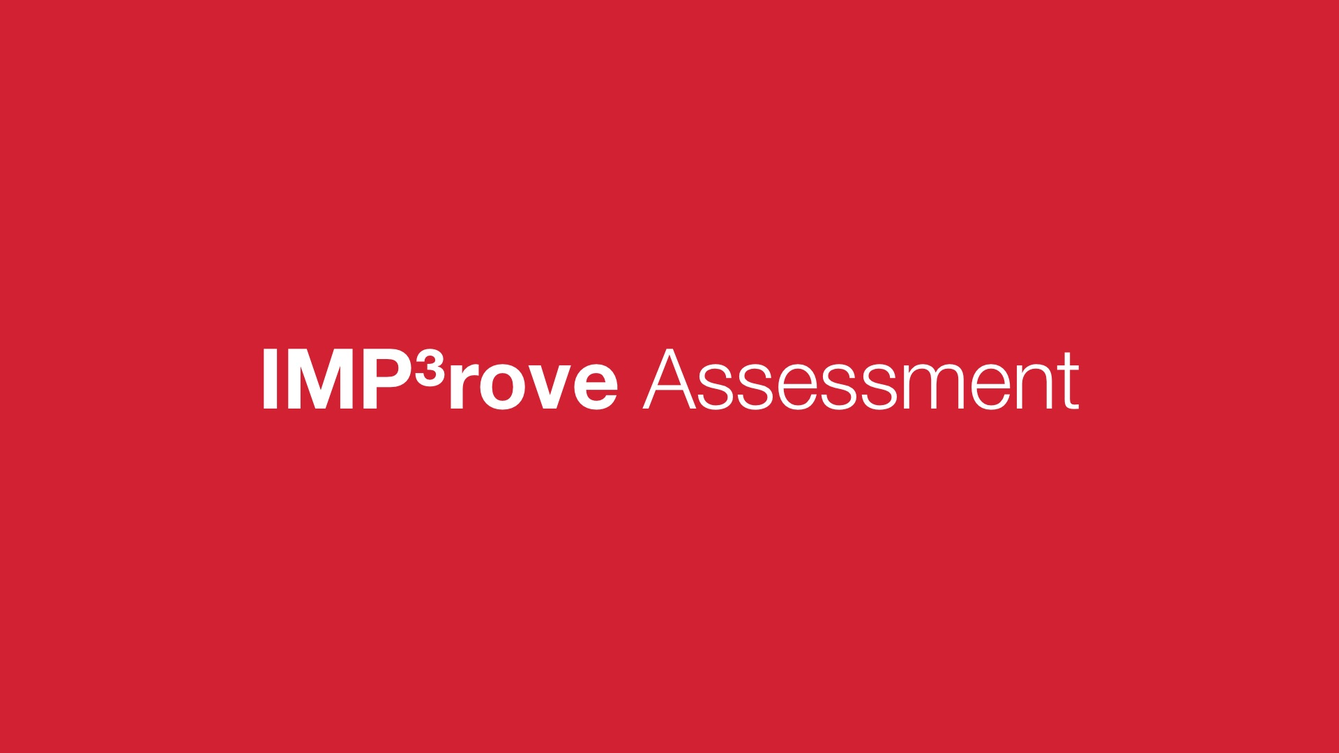 IMP³rove Assessment, gives IMR a high rating in comparison to related companies in Europe and the world